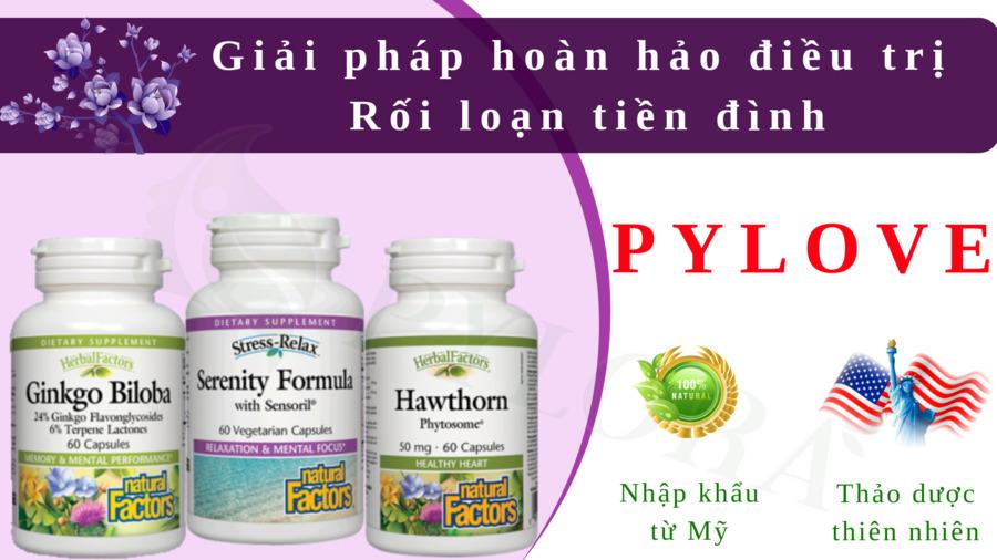 Bộ ba thảo dược PyLoVe giúp hết sạch triệu chứng rối loạn tiền đình
